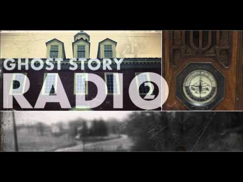 Video thumbnail for youtube video Real Ghost Stories Radio