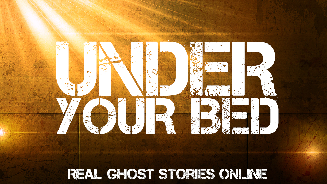 Under your bed real ghost stories online for Bed stories online