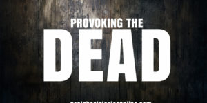 provokingthedead